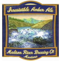 Madison River Brewing Company - Irresistible Amber Ale